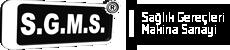 SGMS - Sağlık Gerekleri Makina Sanayi